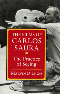 image of THE FILMS OF CARLOS SAURA: The Practice of Seeing.