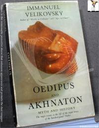 image of Oedipus and Akhnaton: Myth and History