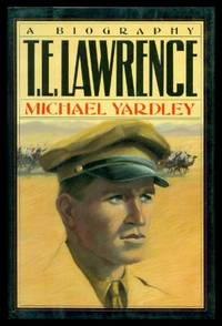 T. E. LAWRENCE - A Biography
