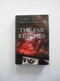 The Far Reaches by  Homer Hickam - Hardcover - from Simplyusedbooks and Biblio.com
