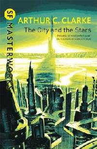 City And The Stars by Arthur C Clarke - Paperback - Arthur C Clarke - City And The Stars - Paperback - from MERLIN MOOSIK and Biblio.co.uk