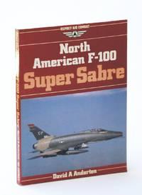 North American F-100 Super Sabre (Osprey Air Combat)