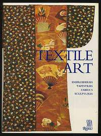 TEXTILE ART: Embroideries, Tapestries, Fabrics, Sculptures by  CHRISTINE MAINGUY aND SOPHIE POMMIER  MICHEL - First Edition - 1985 - from Between the Covers- Rare Books, Inc. ABAA and Biblio.com