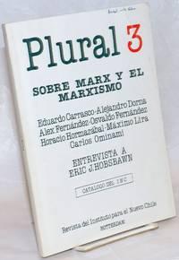 Plural: Revista del Instituto Para el Nuevo Chile.  No. 3 Primer semestre 1984: Sobre Marx y el Marxismo