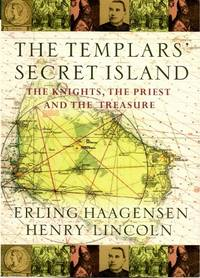 THE TEMPLARS' SECRET ISLAND : The Knights, the Priest and the Treasure