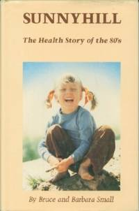 Sunnyhill, The Health Story of the 80's