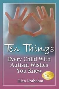 Ten Things Every Child with Autism Wishes You Knew by Ellen Notbohm - Paperback - from World of Books Ltd (SKU: GOR003491376)