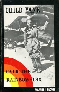 Child Yank: Over the Rainbow --1918