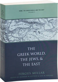 Rome, the Greek World, and the East. Volume 3: The Greek World, The Jews, and the East