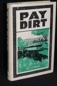 Pay Dirt by J.I. Rodale - 1st Edition - 1971 - from Walnut Valley Books/Books by White (SKU: 010613)