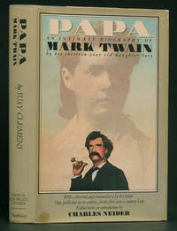 image of Papa: An Intimate Biography of Mark Twain by His Thirteen-Year Old Daughter Susy