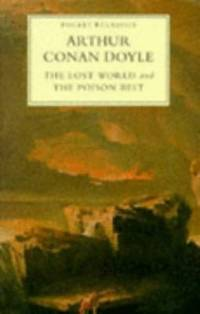 The Lost World  and  The Poison Belt  (Pocket Classics S.)