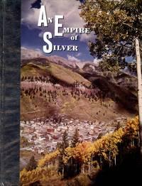 An Empire of Silver