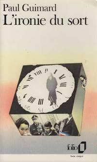 L'Ironie du Sort by Guimard Paul - Paperback - 1992 - from davidlong68 (SKU: 345555)