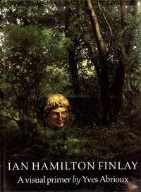 Ian Hamilton Finley: A Visual Primer