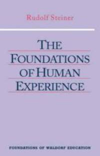 image of The Foundations of Human Experience (Foundations of Waldorf Education)