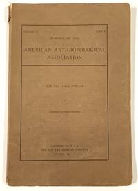 The NEZ PERCÉ INDIANS.; Memoirs of the American Anthropological Association. Volume II. Part 3. November 1908