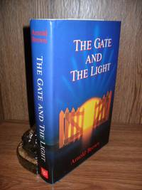 THE GATE AND THE LIGHT