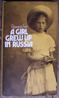 A Girl Grew Up in Russia
