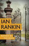 image of Rather Be the Devil (Inspector Rebus Mysteries)