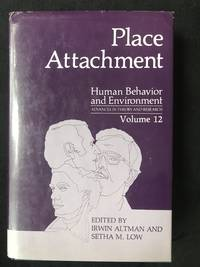 Place Attachment (Human Behavior and Environment - Volume 12)