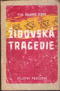 ZIDOVSKA TRAGEDIE : DEJSTVI POSLEDNI (Text in Czech)