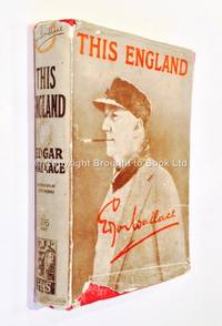 This England by Edgar Wallace - 1st Edition 1st Printing - 1927 - from Brought to Book Ltd (SKU: 001804)