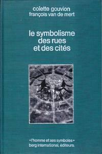 Le symbolisme des rues et des cités.