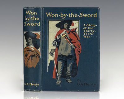 London: Blackie & Son, Limited, 1900. First edition of Henty's classic historical tale. Octavo, orig...