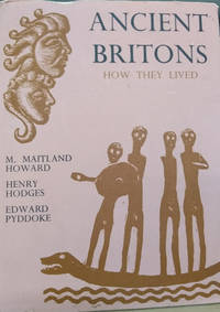 image of Ancient Britons:  How They Lived