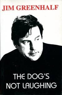 The Dog's Not Laughing: Poems 1966-98 (Redbeck Poetry)  (Signed By Author)