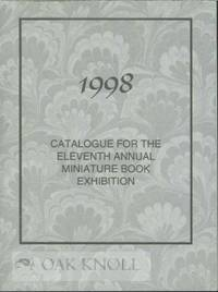 1998 CATALOG FOR THE ELEVENTH ANNUAL MINIATURE BOOK EXHIBITION