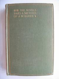 THE NOVELS, TALES AND SKETCHES OF J.M. BARRIE by  J.M Barrie - 1st edition. - 1896 - from Stella & Rose's Books and Biblio.com