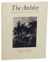 W. Eugene Smith: The Middle Years - The Archive Number 20, July 1984