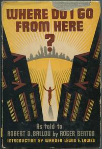 image of Where Do I Go From Here?: The Life Story of a Forger