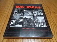 Big Ideas; The Social Crusades of Joseph E. Atkinson