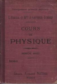 Cours de physique, premiere annee