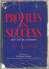 PROFILES IN SUCCESS Forty Lives of Achievement