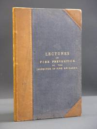 Unique Collection of Lectures on Fire Prevention by the Inspector of Fire Brigades (New Zealand Fire Service) [AUTHOR'S OWN COPY]