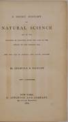 View Image 2 of 3 for A SHORT HISTORY OF NATURAL SCIENCE and of the Progress of Discovery from the Time of the Greeks to t... Inventory #019798