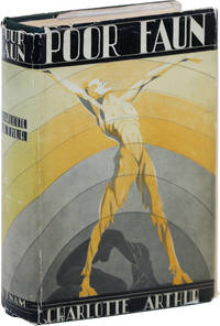 Poor Faun by  Charlotte ARTHUR - First Edition - 1930 - from Lorne Bair Rare Books and Biblio.com