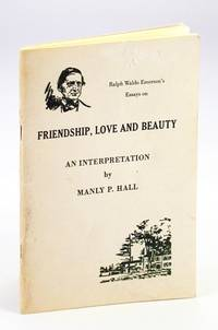 Friendship, Love and Beauty: An Interpretation