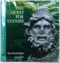 THE QUEST FOR ULYSSES by  W. B. & J. V. Luce Stanford - First American Edition - 1974 - from Gravelly Run Antiquarians and Biblio.com