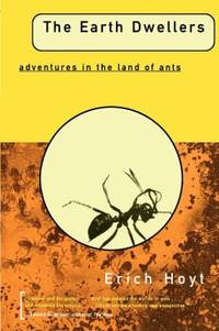 The Earth Dwellers : Adventures in the Land of Ants