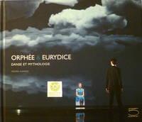 Orphee & Eurydice Danse et Mythologie Frederic Flamand