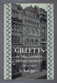 Gilletts in the London Money Market 1867-1967