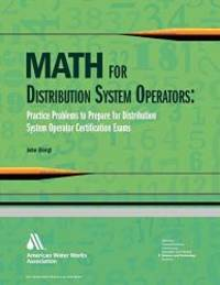 Math for Distribution System Operators: Practice Problems to Prepare for Distribution System...