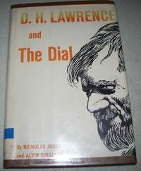 D.H. Lawrence and the Dial by  Alvin  Nicholas and Sullivan - Hardcover - Signed - 1970 - from Easy Chair Books (SKU: 157769)