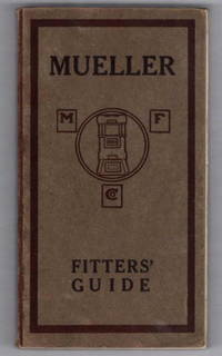 Mueller Fitter's Guide: Mueller Boilers Radiation Specialties for Steam  -  Vapor - Water