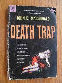 Death Trap by  John D MacDonald - Paperback - First edition first printing - 1957 - from Scene of the Crime Books, IOBA (SKU: biblio10547)